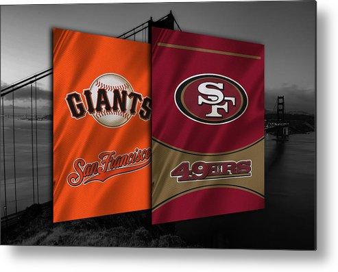 Giants Metal Print featuring the photograph San Francisco Sports Teams by Joe Hamilton