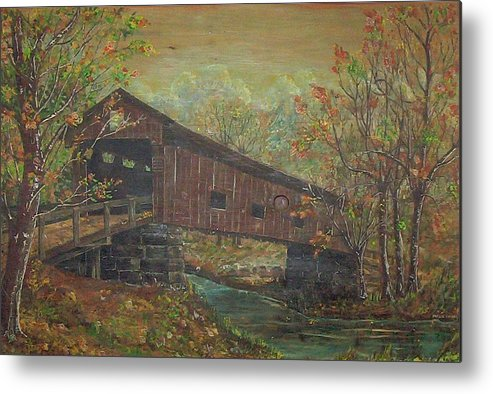 Bridge Metal Print featuring the painting Covered Bridge by Phyllis Mae Richardson Fisher