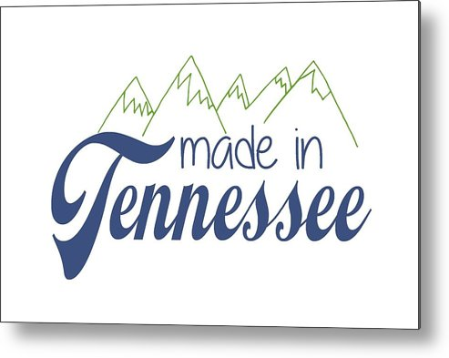 Tennessee Metal Print featuring the photograph Made In Tennessee Blue by Heather Applegate