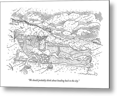 Seasons Winter Problems Vacations Leisure  (couple In Their Bathing Suits Metal Print featuring the drawing We Should Probably Think About Heading Back by Michael Crawford