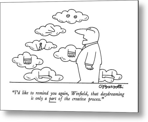 Business Metal Print featuring the drawing I'd Like To Remind by Charles Barsotti