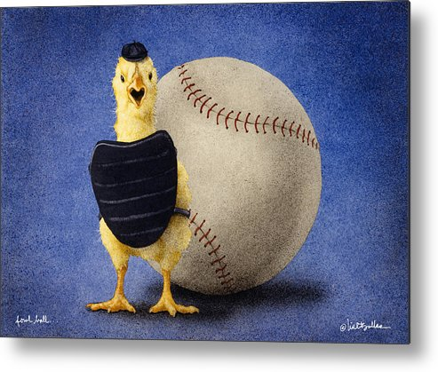 Will Bullas Metal Print featuring the painting Fowl Ball... by Will Bullas