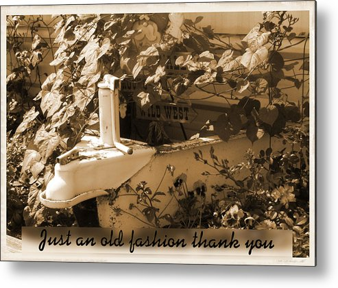 Greeting Card Metal Print featuring the photograph Old Fashion Thank You Card by Susan Kinney