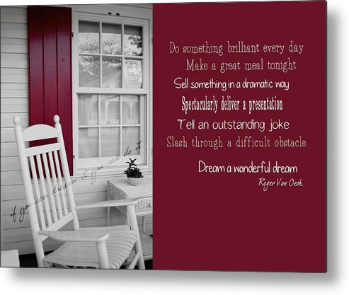 Key Metal Print featuring the photograph Porch Dreams Quote by JAMART Photography