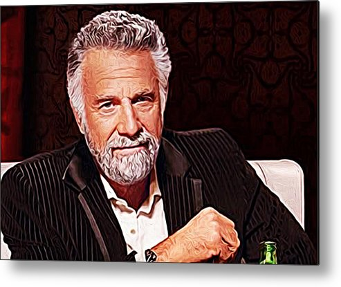 the most interesting man in the world metal print by queso espinosa