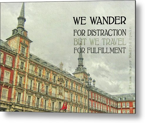 Spain Metal Print featuring the photograph Plaza Mayor Quote by JAMART Photography