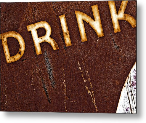 Color Metal Print featuring the photograph Drink by Curtis Staiger
