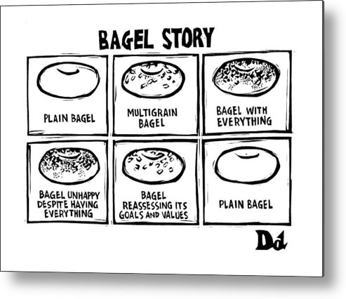 Bagel Story Metal Print featuring the drawing New Yorker January 28th, 2008 by Drew Dernavich