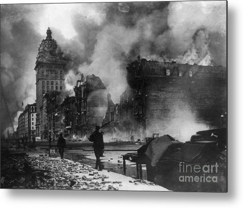 1906 Metal Print featuring the photograph San Francisco Earthquake by Granger