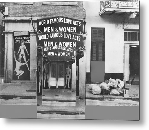 World Famous Love Acts French Quarter New Orleans Louisiana 1976 Metal Print featuring the photograph World Famous Love Acts French Quarter New Orleans Louisiana 1976-2012 by David Lee Guss