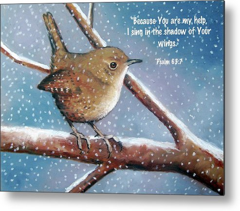 Wren Metal Print featuring the pastel Wren In Snow With Bible Verse by Joyce Geleynse