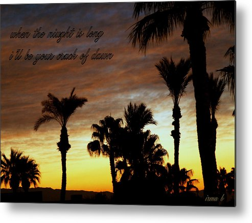 Poster Metal Print featuring the photograph When The Night Is Long.... by Irma BACKELANT GALLERIES