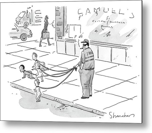 Dogs - Walking; Daycare; Babies - General; Discount Daycare Metal Print featuring the drawing Discount Day Care by Danny Shanahan