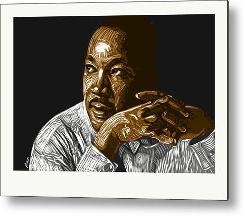 Dr. Martin Luther King Jr. Metal Print featuring the digital art I Have A Dream . . . by Antonio Romero