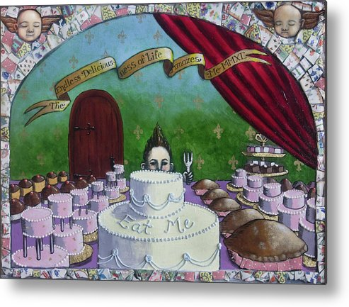 Cake Metal Print featuring the painting The Endless Deliciousness Of Life Amazes Me by Pauline Lim