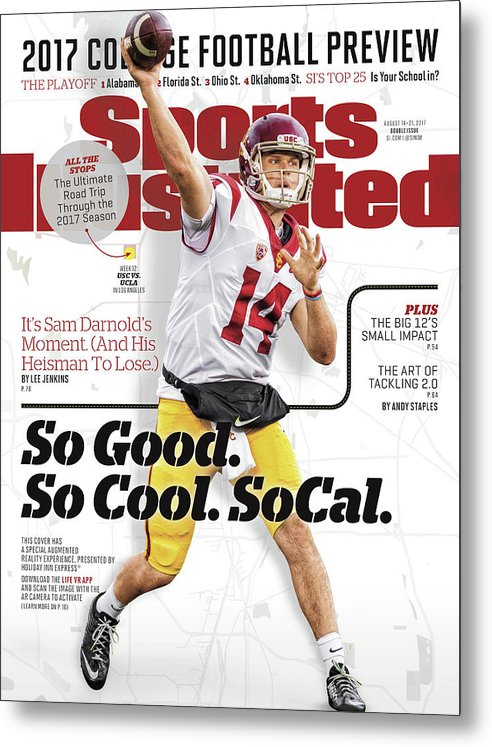 California Metal Print featuring the photograph University Of Southern California Sam Darnold, 2017 College Sports Illustrated Cover by Sports Illustrated
