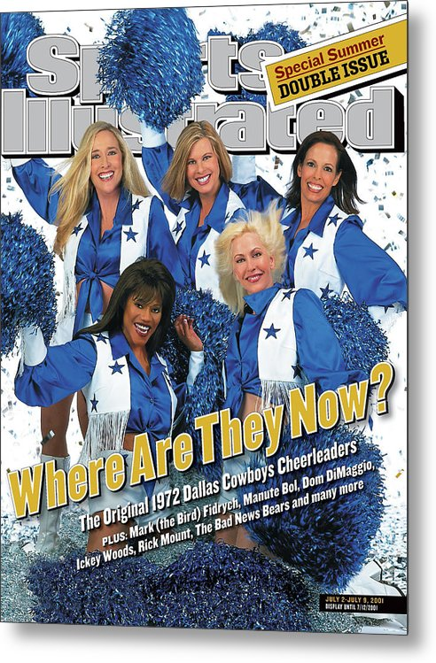 Sports Illustrated Metal Print featuring the photograph 1972 Dallas Cowboy Cheerleaders, Where Are They Now Sports Illustrated Cover by Sports Illustrated