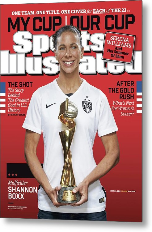 Magazine Cover Metal Print featuring the photograph Us Womens National Team 2015 Fifa Womens World Cup Champions Sports Illustrated Cover by Sports Illustrated