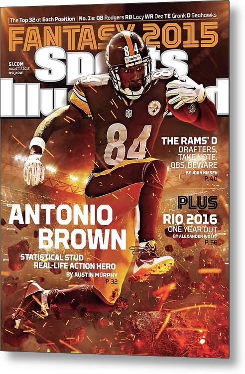 Magazine Cover Metal Print featuring the photograph Antonio Brown 2015 Nfl Fantasy Football Preview Issue Sports Illustrated Cover by Sports Illustrated