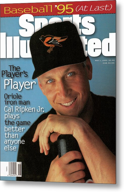 Magazine Cover Metal Print featuring the photograph Baltimore Orioles Cal Ripken Jr, 1995 Mlb Baseball Preview Sports Illustrated Cover by Sports Illustrated