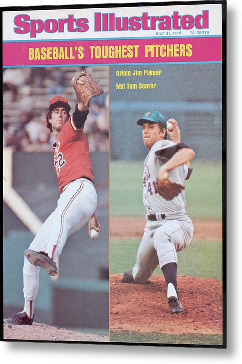Tom Seaver Metal Print featuring the photograph Baltimore Orioles Jim Palmer And New York Mets Tom Seaver Sports Illustrated Cover by Sports Illustrated