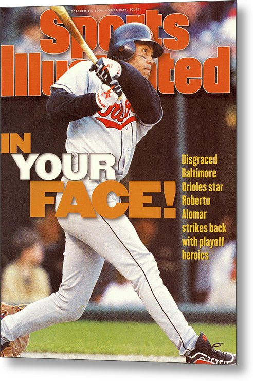 Magazine Cover Metal Print featuring the photograph Baltimore Orioles Roberto Alomar, 1996 American League Sports Illustrated Cover by Sports Illustrated