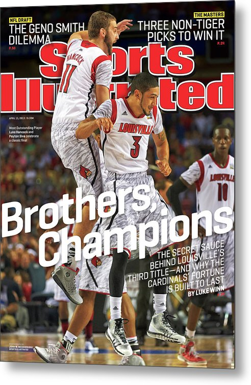Atlanta Metal Print featuring the photograph Brothers, Champions Louisville Wins National Championship Sports Illustrated Cover by Sports Illustrated