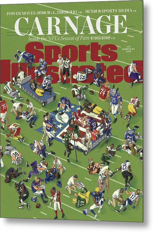 Magazine Cover Metal Print featuring the photograph Carnage Inside The Nfls Season Of Pain Sports Illustrated Cover by Sports Illustrated