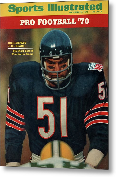 American Football Metal Print featuring the photograph Chicago Bears Dick Butkus, 1970 Nfl Football Preview Issue Sports Illustrated Cover by Sports Illustrated