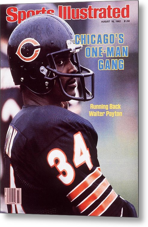 Magazine Cover Metal Print featuring the photograph Chicago Bears Walter Payton Sports Illustrated Cover by Sports Illustrated