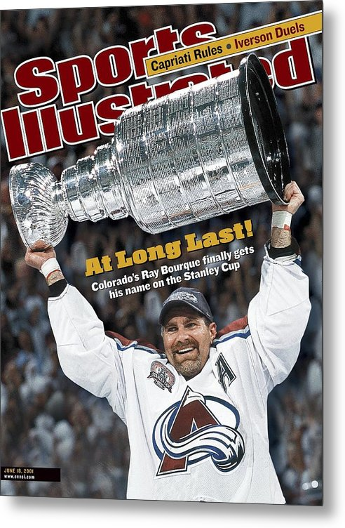 Magazine Cover Metal Print featuring the photograph Colorado Avalanche Ray Bourque, 2001 Nhl Stanley Cup Finals Sports Illustrated Cover by Sports Illustrated