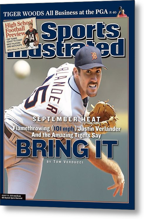 Magazine Cover Metal Print featuring the photograph Detroit Tigers Justin Verlander... Sports Illustrated Cover by Sports Illustrated