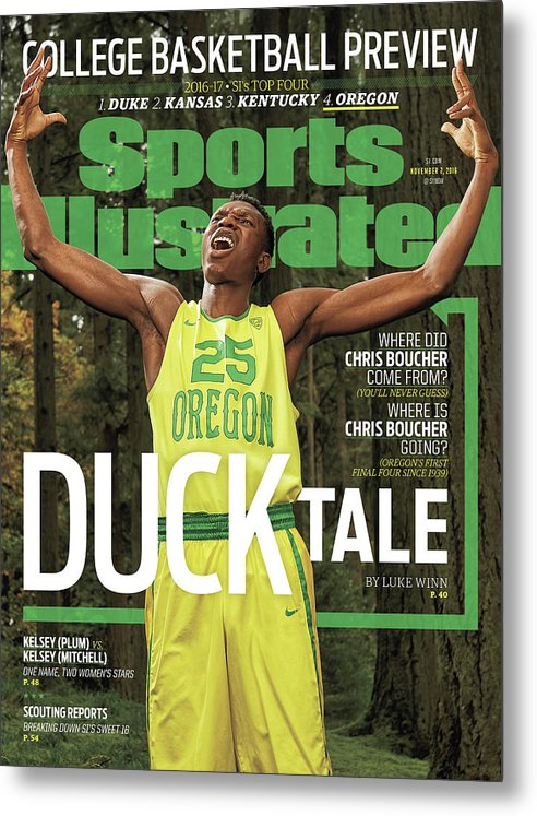 Magazine Cover Metal Print featuring the photograph Duck Tale 2016-17 College Basketball Preview Issue Sports Illustrated Cover by Sports Illustrated