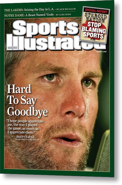 Magazine Cover Metal Print featuring the photograph Green Bay Packers Qb Brett Favre, March 17, 2008 Sports Sports Illustrated Cover by Sports Illustrated