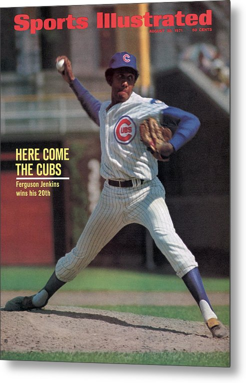 Magazine Cover Metal Print featuring the photograph Here Come The Cubs Ferguson Jenkins Wins His 20th Sports Illustrated Cover by Sports Illustrated