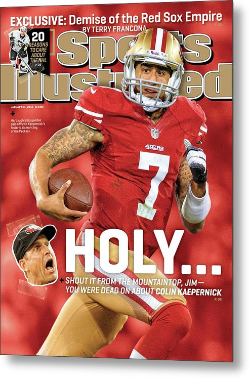 Candlestick Park Metal Print featuring the photograph Holy . . . Colin Kaepernick Of The San Francisco 49ers Sports Illustrated Cover by Sports Illustrated