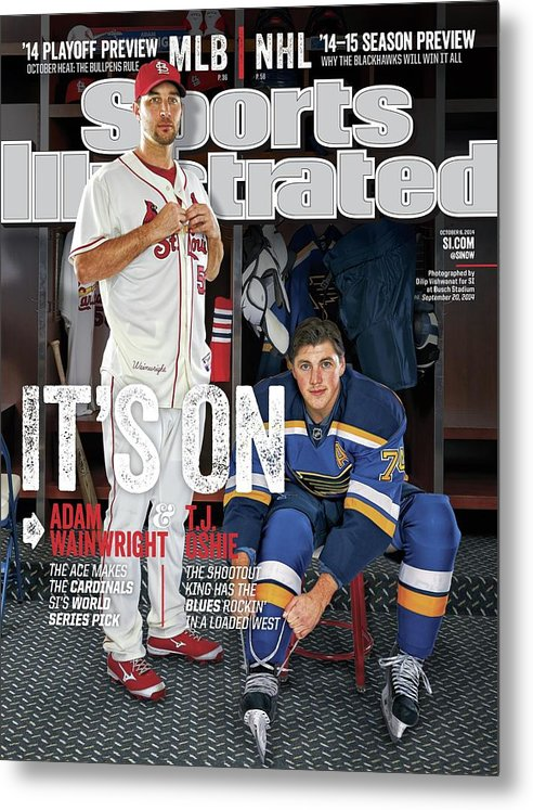 St. Louis Cardinals Metal Print featuring the photograph Its On Adam Wainwright And T.j. Oshie Sports Illustrated Cover by Sports Illustrated