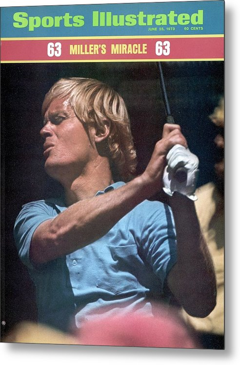Magazine Cover Metal Print featuring the photograph Johnny Miller, 1973 Us Open Sports Illustrated Cover by Sports Illustrated