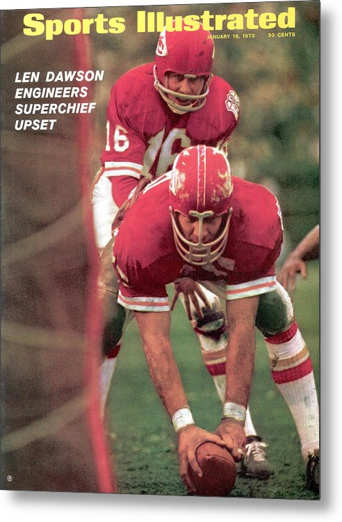 Magazine Cover Metal Print featuring the photograph Kansas City Chiefs Qb Len Dawson, Super Bowl Iv Sports Illustrated Cover by Sports Illustrated