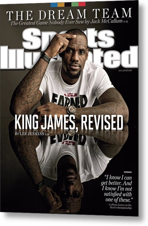 Magazine Cover Metal Print featuring the photograph King James, Revised Sports Illustrated Cover by Sports Illustrated