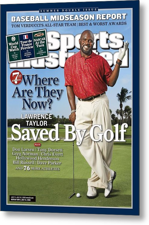 Magazine Cover Metal Print featuring the photograph Lawrence Taylor, Former Nfl Player Sports Illustrated Cover by Sports Illustrated