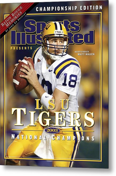 Auburn University Metal Print featuring the photograph Louisiana State University Qb Matt Mauck Sports Illustrated Cover by Sports Illustrated