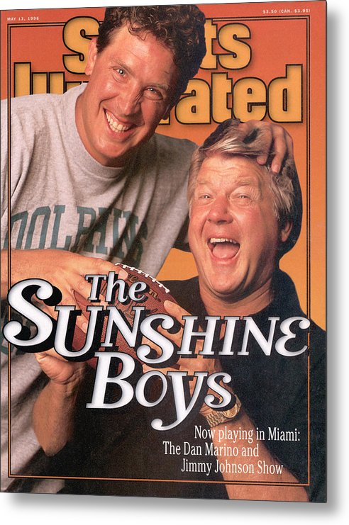 Magazine Cover Metal Print featuring the photograph Miami Dolphins Qb Dan Marino And Coach Jimmy Johnson Sports Illustrated Cover by Sports Illustrated