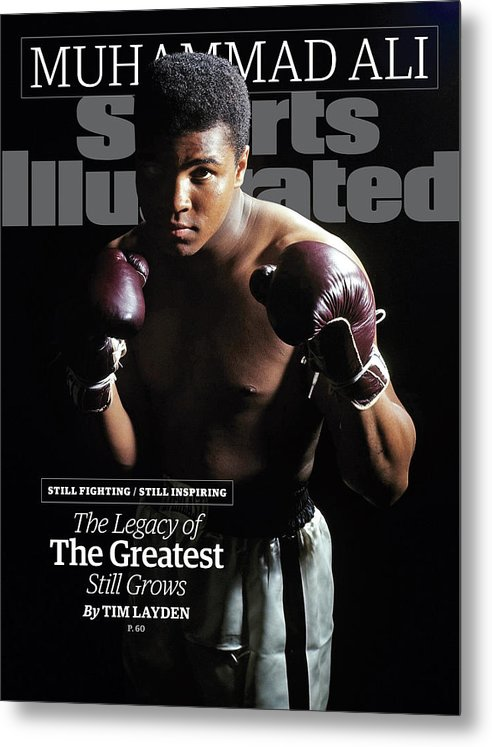 Magazine Cover Metal Print featuring the photograph Muhammad Ali Still Fighting, Still Inspiring. The Legacy Of Sports Illustrated Cover by Sports Illustrated