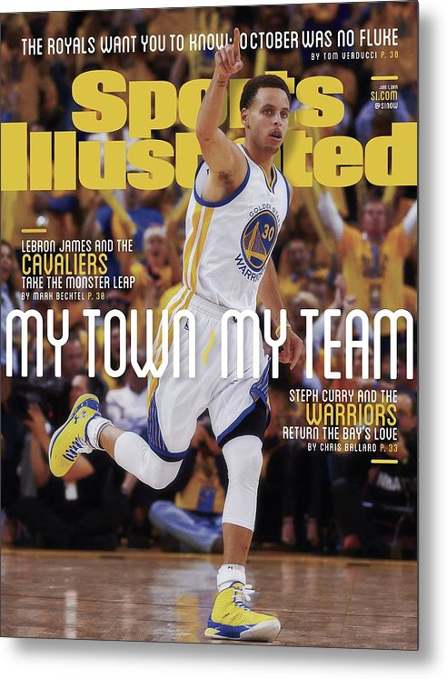 Magazine Cover Metal Print featuring the photograph My Town, My Team Steph Curry And The Warriors Return The Sports Illustrated Cover by Sports Illustrated