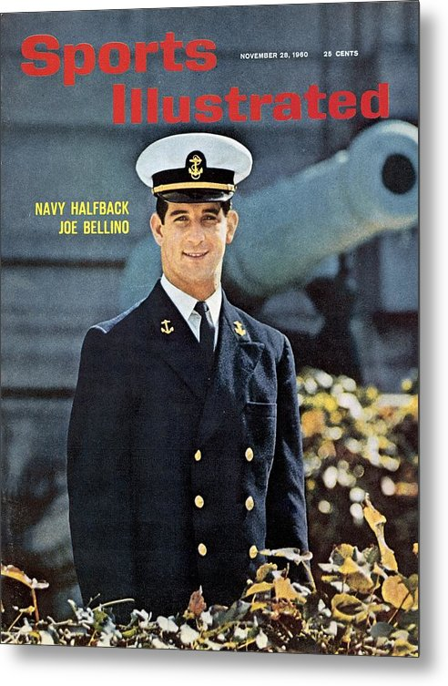Magazine Cover Metal Print featuring the photograph Navy Joe Bellino Sports Illustrated Cover by Sports Illustrated