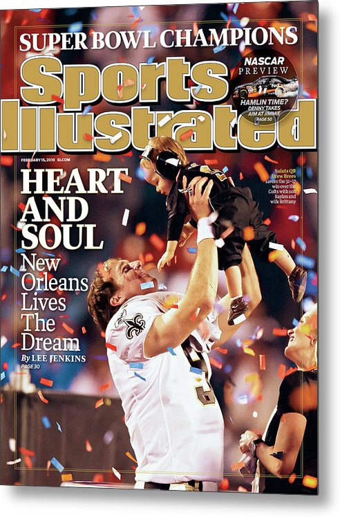 Magazine Cover Metal Print featuring the photograph New Orleans Saints Qb Drew Brees, Super Bowl Xliv Sports Illustrated Cover by Sports Illustrated