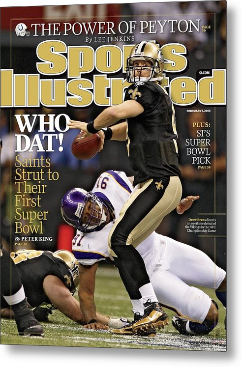 Playoffs Metal Print featuring the photograph New Orleans Saints Vs Minnesota Vikings, 2010 Nfc Sports Illustrated Cover by Sports Illustrated