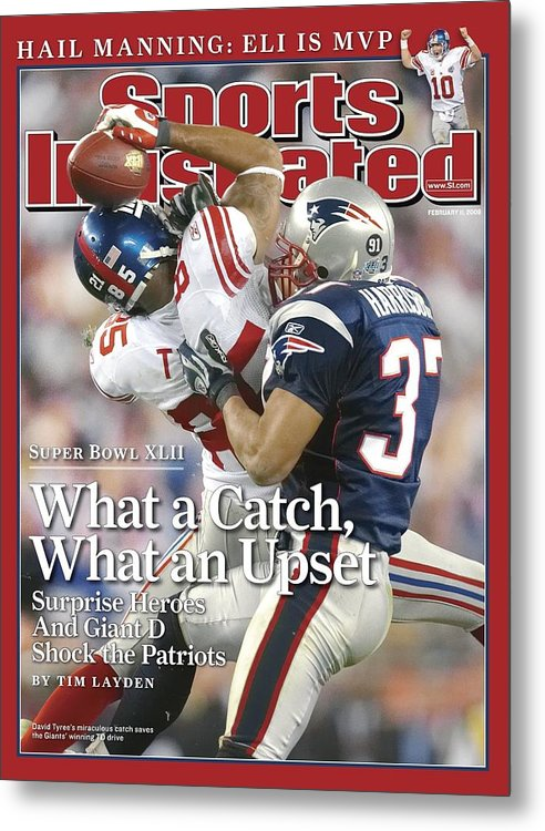Magazine Cover Metal Print featuring the photograph New York Giants David Tyree, Super Bowl Xlii Sports Illustrated Cover by Sports Illustrated