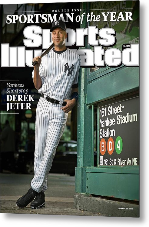 Magazine Cover Metal Print featuring the photograph New York Yankees Derek Jeter, 2009 Sportsman Of The Year Sports Illustrated Cover by Sports Illustrated